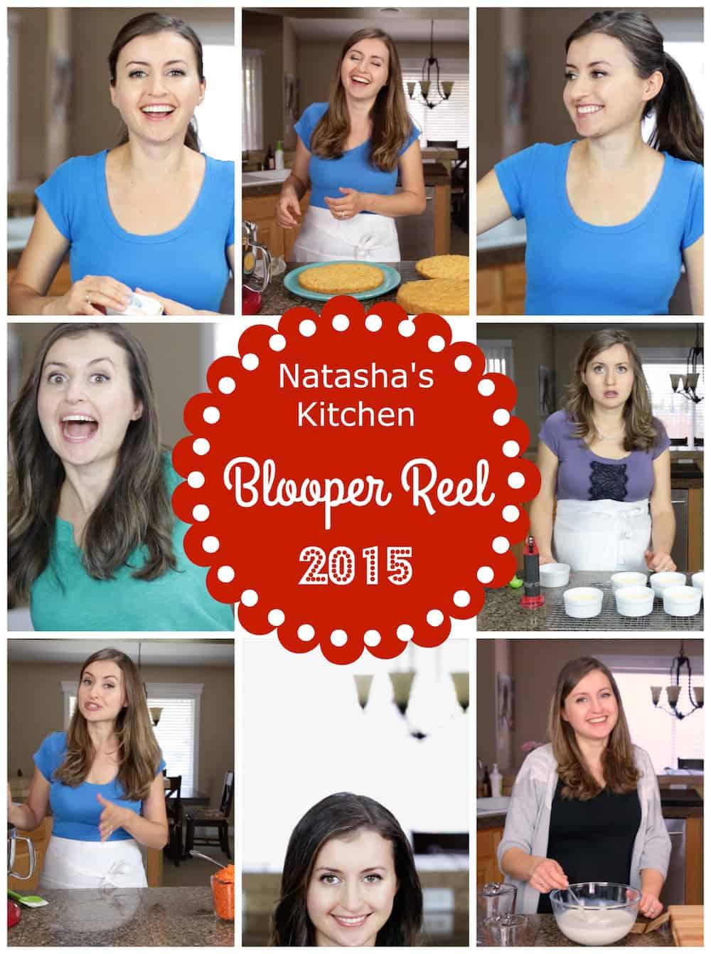 Blooper reel 2015 for Natashas kitchen