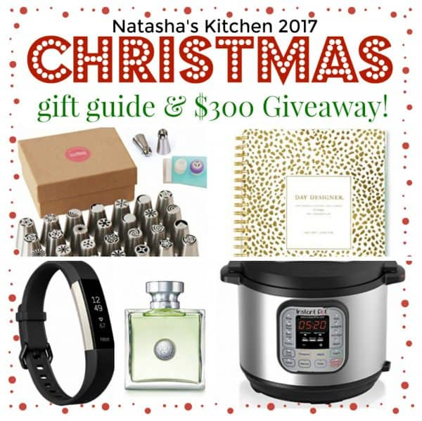 Natasha\'s Kitchen 2017 Christmas gift guide and $300 giveaway poster