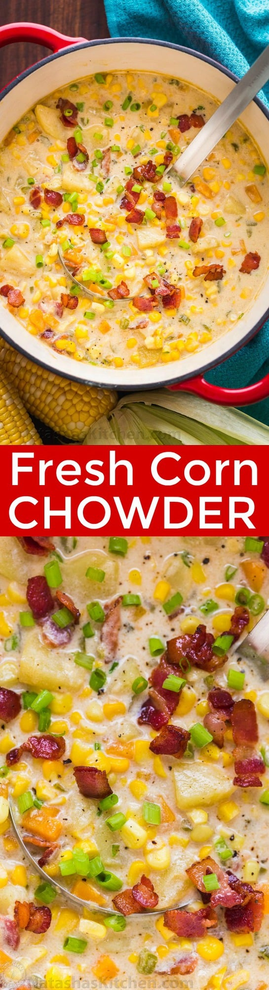 Fresh Corn Chowder recipe is loaded with summer produce at its peak of freshness. This is a crowd-pleasing chowder that is perfect for entertaining. | natashaskitchen.com